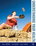 Understanding Your Health, 12th Edition