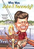 Who Was John F. Kennedy?, Yona Zeldis McDonough, 1417713968