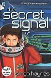 The Secret Signal: Hal Junior 01