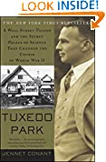 #9: Tuxedo Park: A Wall Street Tycoon and the Secret Palace of Science That Changed the Course of World War II