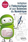 """Afficher """"Initiation à l'informatique et aux sciences du numérique, ISN"""""""