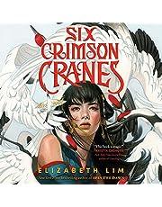 Six Crimson Cranes: Six Crimson Cranes, Book 1