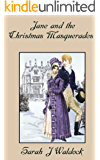 Jane and the Christmas Masquerades (Jane, Bow Street Consultant Book 4)