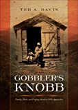 Gobbler's Knobb, Ted A. Davis, 1617399353