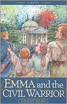 Emma and the Civil Warrior by Candy Dahl (2001-02-07)
