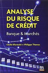 Analyse du risque de crédit : Banque & Marchés