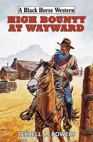 book cover of High Bounty at Wayward