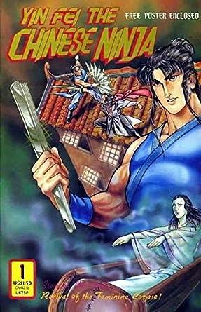 Amazon.com: Yin Fei the Chinese Ninja #1 FN ; Dr. Leungs ...