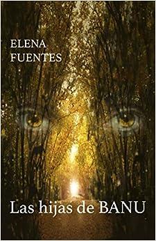 Las Hijas De Banu por Fran Rodríguez