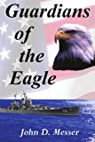 img - for Guardians of the Eagle book / textbook / text book