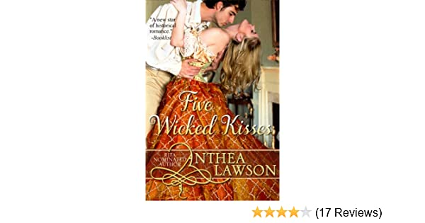 Five Wicked Kisses A Tasty Regency Tidbit Kindle Edition By