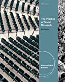 The Practice of Social Research. Earl Babbie