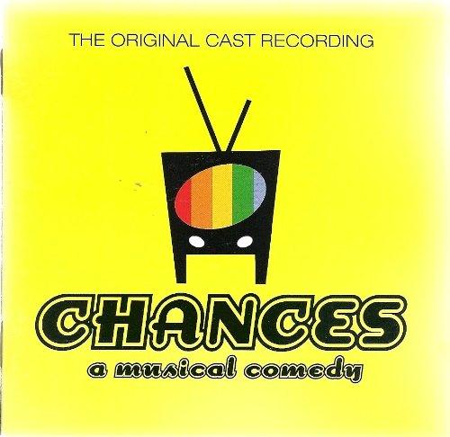 Chances: a musical comedy