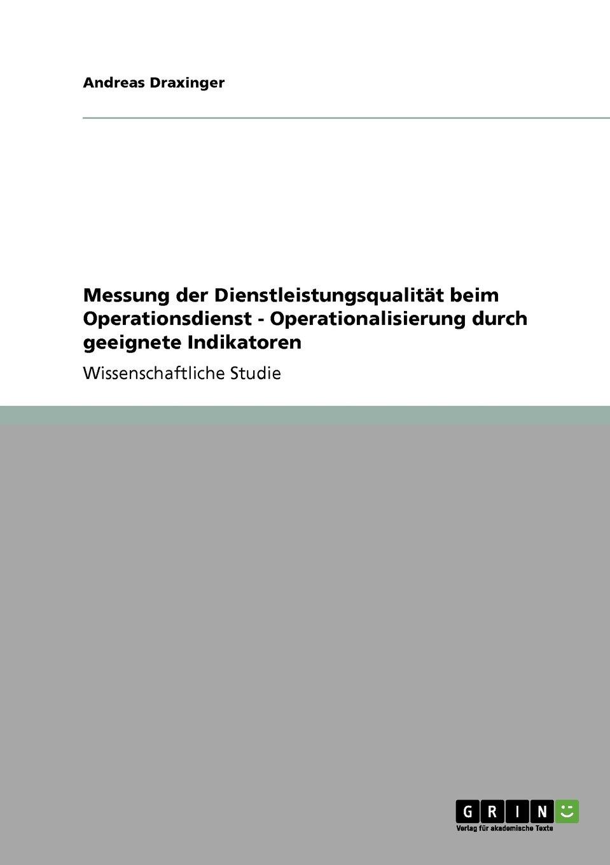 Download Messung der Dienstleistungsqualität beim Operationsdienst - Operationalisierung durch geeignete Indikatoren (German Edition) pdf epub