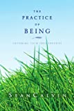 The Practice of Being, Sean Calvin, 1441572686