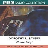 Whose Body? (BBC Radio Collection)