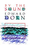 By the Sound, Edward Dorn, 087685840X