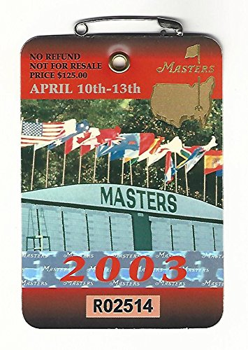 2003 Masters Augusta National Golf Club Badge Ticket Mark Weir Wins PGA