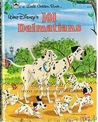 Walt Disney's 101 Dalmatians: Based on the Book