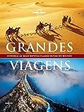capa de Grandes Viagens - Coleção Lonely Planet