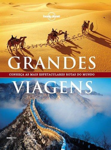 Grandes Viagens - Coleção Lonely Planet
