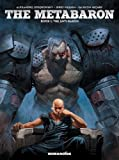 The Metabaron : Book 1: The Techno-Admiral & The Anti-Baron: Oversized Deluxe