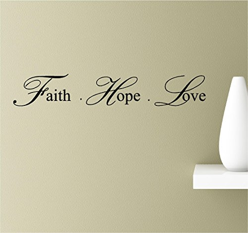 Faith, Hope, Love Vinyl Wall Art Inspirational Quotes Decal Sticker