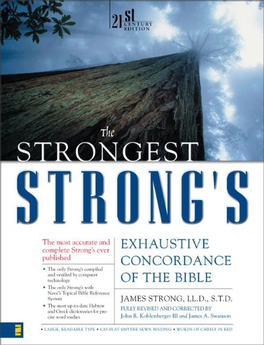 Read Online The Strongest Strong's Exhaustive Concordance of the Bible pdf