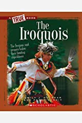 The Iroquois (A True Book: American Indians) Paperback