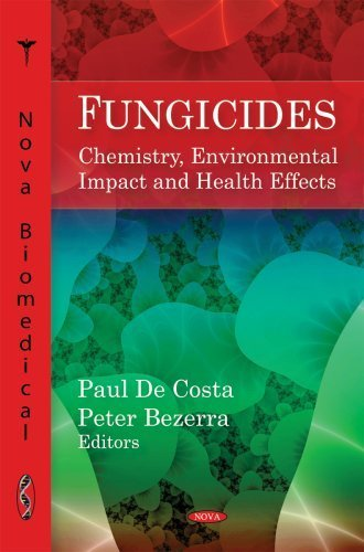 Fungicides: Chemistry, Environmental Impact and Health Effects by Paul De Costa (2009) Hardcover