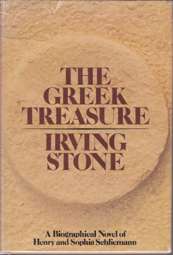 The Greek Treasure by Irving Stone