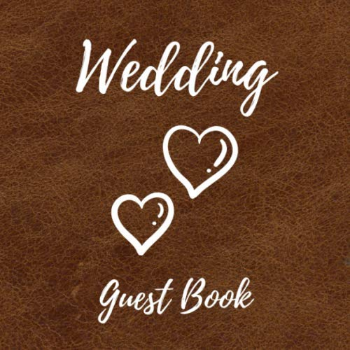"""Wedding Guest Book: Photo Album Guestbook for Wedding Party - Memorial Message Book - 110 Pages in 8.25""""x8.25"""" Dimensions - Leather Soft-Cover Design (German Edition)"""