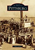 img - for Pittsburg (CA) (Images of America) by Marti Aiello (2004-11-08) book / textbook / text book