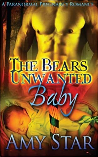 The Bear 39:s Unwanted Baby