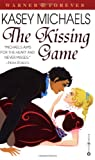 The Kissing Game, Kasey Michaels, 0446610852