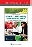 img - for Nutrition Counseling and Education Skills: A Guide for Professionals book / textbook / text book