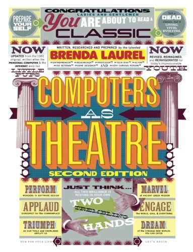 Computers as Theatre (2nd Edition)