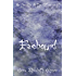 Faebound: A Novella of the Otherworld (The Otherworld Series Book 10)