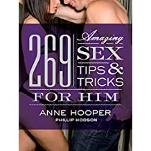 269 Amazing Sex Tips and Tricks