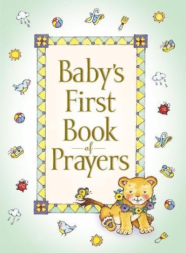 Baby's First Book of Prayers from HarperCollins Christian Pub.