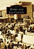 Hobbs and Lea County, Max A. Clampitt, 0738558567