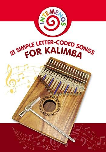 21 Simple Letter-Coded Songs for Kalimba: Kalimba Sheet Music for Beginners Paperback – January 31, 2019