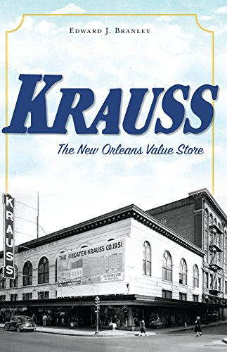 Krauss: The New Orleans Value Store - Orleans Stores