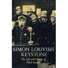 Keystone: The Life and Clowns of Mack Sennett