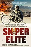 Sniper Elite: The World of a Top Special Forces Marksman