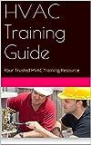 kindle hvac books - HVAC Training Guide: Your Trusted HVAC Training Resource