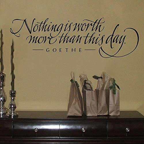 N.SunForest Wall Decal Nothing Is Worth More Than This Day G