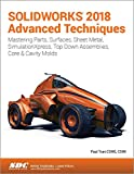 img - for SOLIDWORKS 2018 Advanced Techniques book / textbook / text book