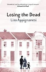 Losing the Dead (Virago Modern Classics Book 103)