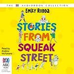 Stories from Squeak Street   Emily Rodda